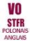 Vostfr polonais anglais